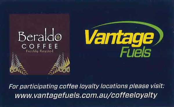 Beraldo Coffee Freshly Roasted. Vantage Fuels. For participating coffee loyalty locations please visit: www.vantagefuels.com.au/coffeeloyalty